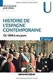 Histoire de l'Espagne contemporaine - 3e éd. - de 1808 à nos jours