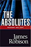 The Absolutes, James Robison, 0842368981