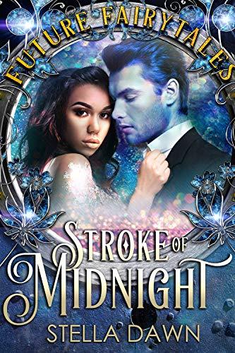 Stroke of Midnight (Future Fairytales)