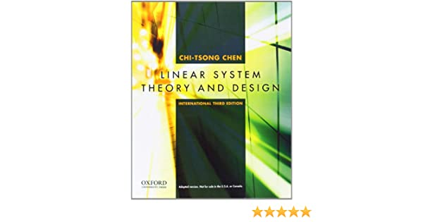 Linear system theory and design international 3rd edition chi linear system theory and design international 3rd edition chi tsong chen 9780195392074 amazon books fandeluxe Image collections