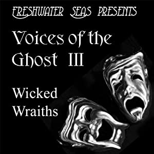 Voices of the Ghost III Audiobook