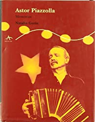 Astor Piazzolla: Memorias/ Memoirs (Trayectos/ Ways)