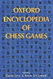 Oxford Encyclopedia Of Chess Games-David N. L. Levy
