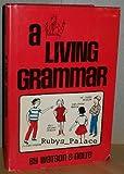 A Living Grammar, Winifred Watson and Julius Mosher Nolte, 0806971045
