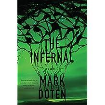 The Infernal: A Novel