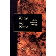 Know My Name: A Gay Liberation Theology
