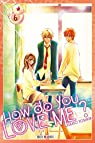 How do you love me ? tome 6 par Yoshioka