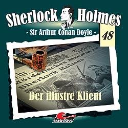 Der illustre Klient (Sherlock Holmes 48)