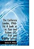 The California Condor, 1966-76, Sanford R. Wilbur, 1140603132