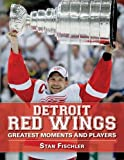 Detroit Red Wings: Greatest Mo