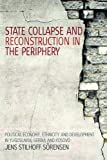State Collapse and Reconstruction in the Periphery, Jens Stilhoff Sörensen, 1845455606