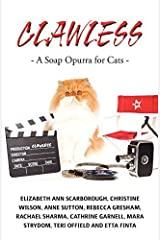 Clawless by A Catastrophe Purrduction (2011-03-07) Paperback