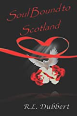 Soul Bound to Scotland Paperback