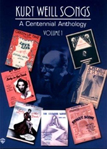 Kurt Weill Musicals - Kurt Weill Songs - A Centennial Anthology - Volume 1 (Vol.1)