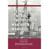 Estimator's General Construction Manhour Manual (Kluwer International Series in Engineering & Computer Scienc)