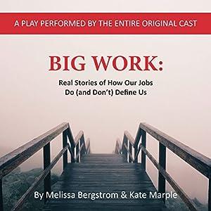 Big Work Performance