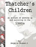 Thatcher's Children, Angela Russell, 0956904807