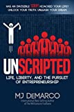 Book cover from UNSCRIPTED: Life, Liberty, and the Pursuit of Entrepreneurship by MJ DeMarco