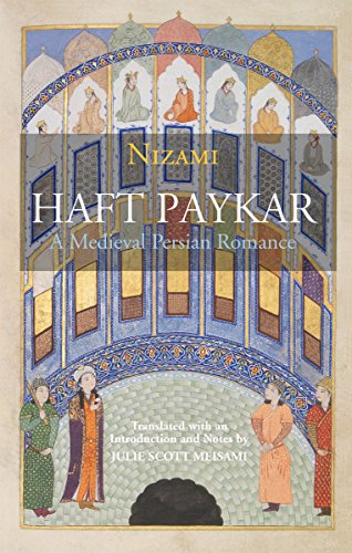 Haft Paykar: A Medieval Persian Romance by Hackett Publishing Company, Inc.