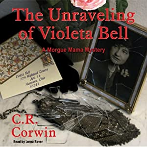 The Unraveling of Violeta Bell Audiobook