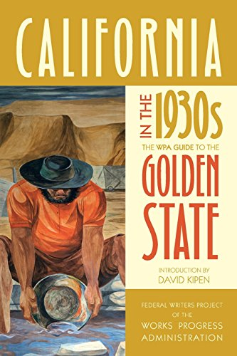 Books : California in the 1930s: The WPA Guide to the Golden State