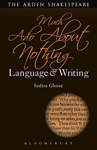 Much Ado About Nothing: Language and Writing (Arden Student Skills: Language and Writing) by The Arden Shakespeare