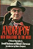 img - for Andropov: New Challenge to the West by Arnold Beichman (1983-07-03) book / textbook / text book
