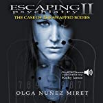 Escaping Psychiatry 2: The Case of the Swapped Bodies | Olga Nunez Miret