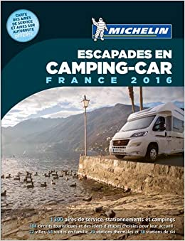 Escapades en Camping-car France 2016 Guías Temáticas: Amazon.es: Collectif, Orain, Philippe: Libros en idiomas extranjeros