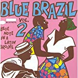 Blue Brazil Vol.2 - Blue Note In A Latin Groove