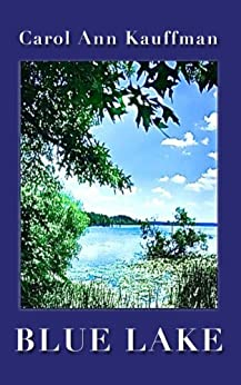 BLUE LAKE (Time After Time) by [Kauffman, Carol Ann]