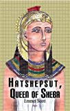 Hatshepsut, Queen of Sheba, Emmet Scott, 0875869467