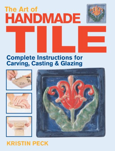 art-of-handmade-tile-complete-instructions-for-carving-casting-glazing