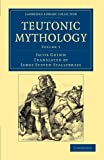 Teutonic Mythology, Grimm, Jacob, 1108047041