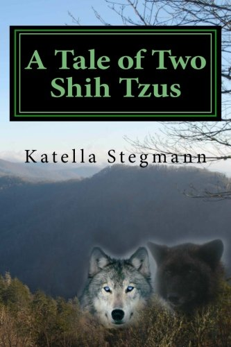 Download A Tale of Two Shih Tzus: The Barking Mad Tale of a Teenage Werewolf PDF