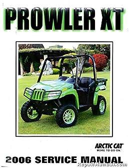 2257 487 2006 arctic cat prowler xt utv service manual manufacturer rh amazon com arctic cat 650 prowler service manual 2010 arctic cat prowler service manual