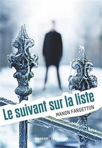 vignette de 'Le suivant sur la liste (Manon Fargetton)'