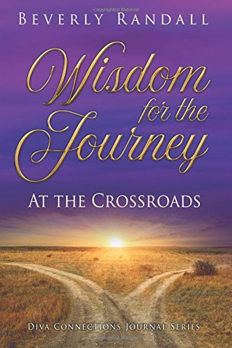 Download Wisdom for the Journey: At the Crossroads (Diva Connections Self-Discovery Journal Series) pdf