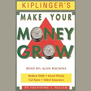 Kiplinger's Make Your Money Grow Audiobook