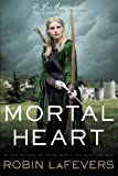 Mortal Heart (His Fair Assassin Trilogy)