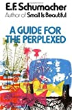 img - for A Guide for the Perplexed book / textbook / text book