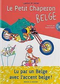 Le Petit Chaperon belge par Camille de Cussac