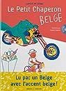 Le Petit Chaperon belge par Cussac