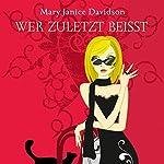 Wer zuletzt beisst (Betsy Taylor 7)   Mary Janice Davidson