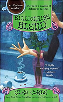 Book Billionaire Blend (A Coffeehouse Mystery)