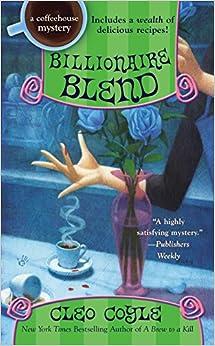 Billionaire Blend (A Coffeehouse Mystery)