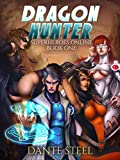 #4: Dragon Hunter (Superheroes Online Book 1)