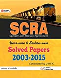 SCRA Solved Papers (Special Class Railway Apprentices Exam.) 2003 - 2015