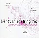 Intersections by Kent String Trio Carter