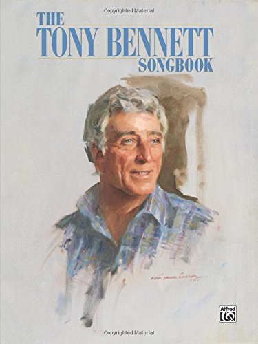 - The Tony Bennett Songbook: Piano/Vocal/Chords